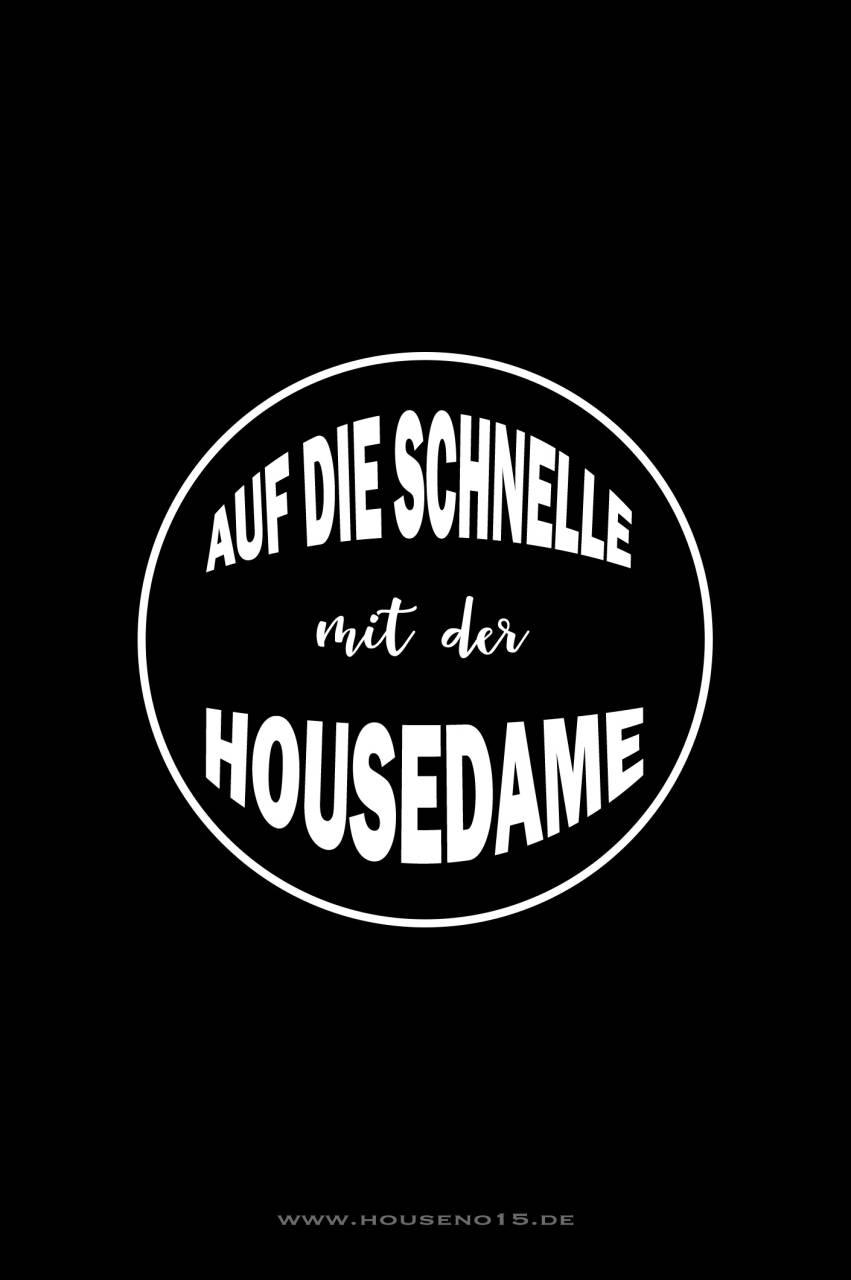 Housedame