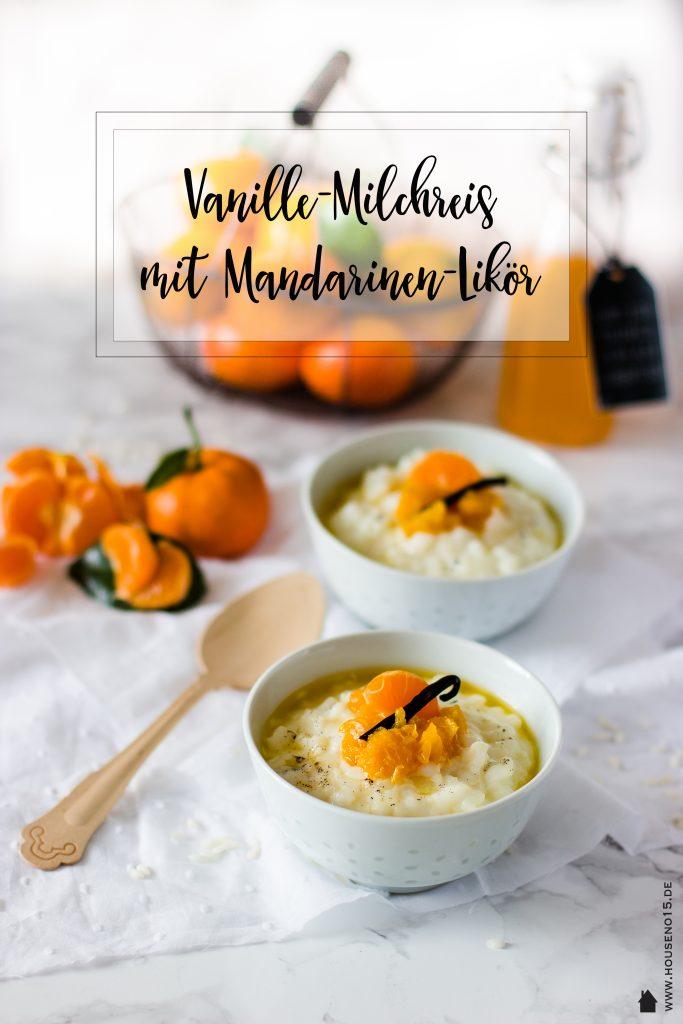 Vanille-Milchreis mit Mandarinen-Likör