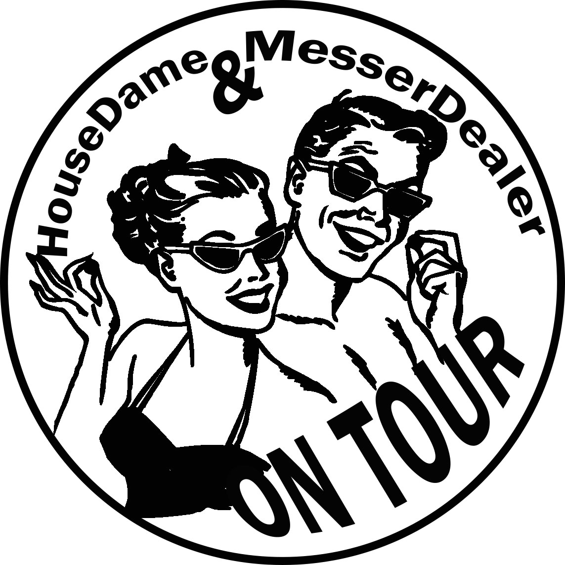 HouseDame und MesserDealer on tour